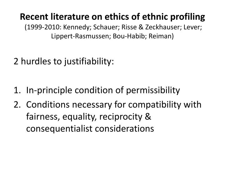 Recent literature on ethics of ethnic profiling