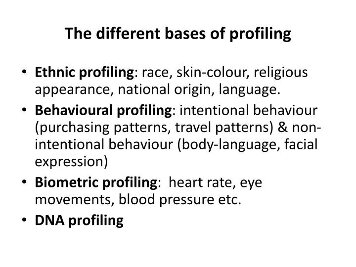 The different bases of profiling
