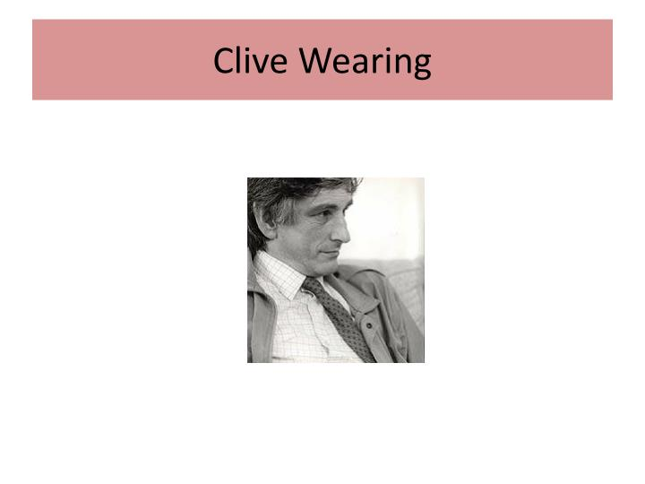 Clive Wearing