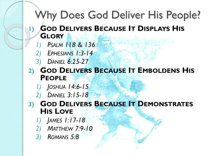 God delivers people from bondage