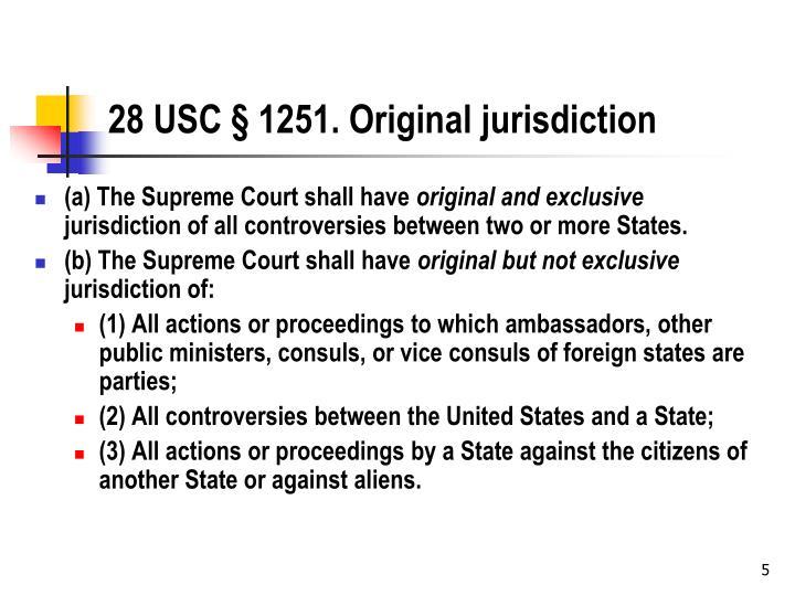 28 USC § 1251. Original jurisdiction