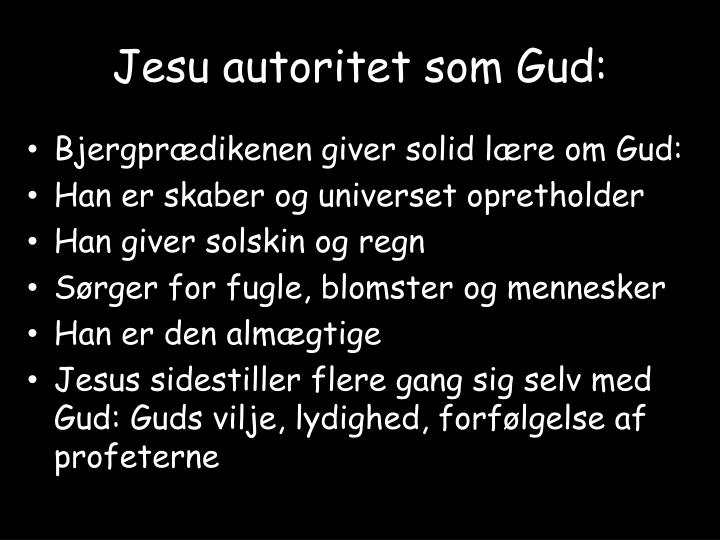 Jesu autoritet som Gud:
