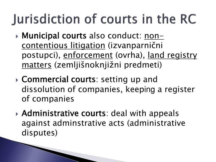 Jurisdiction of courts in the RC