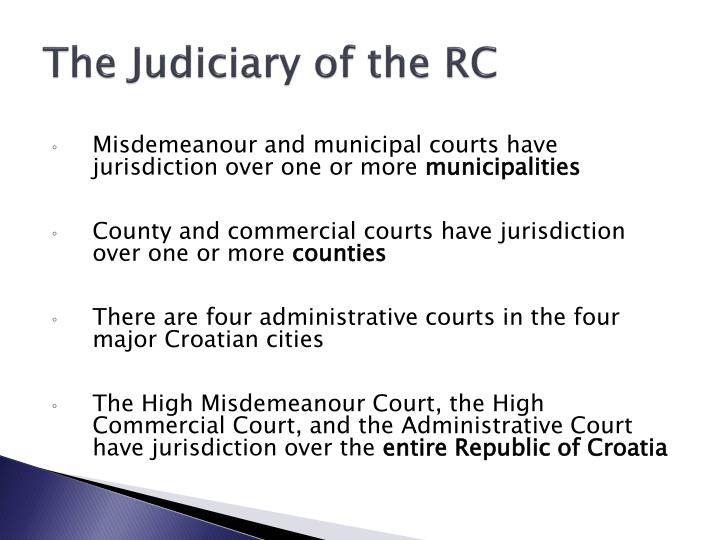 The Judiciary of the RC