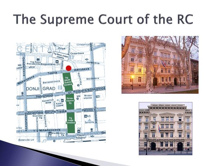 The Supreme Court of the RC