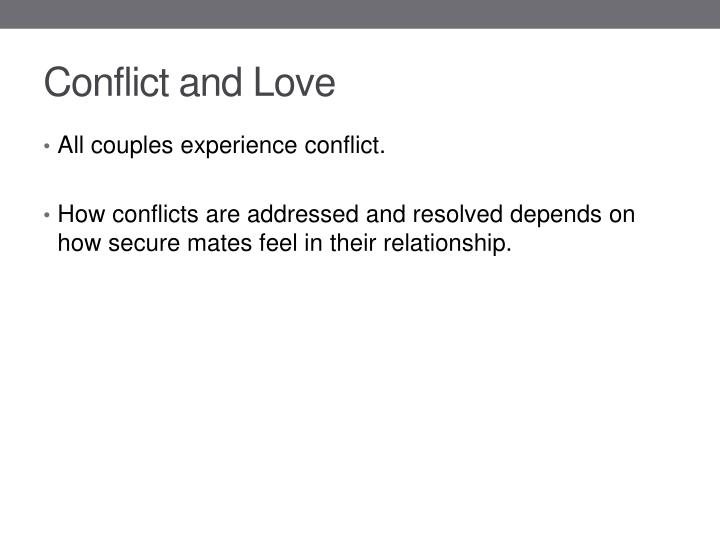 Conflict and Love