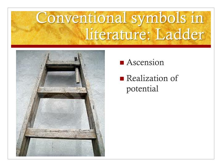 Conventional symbols in literature: Ladder