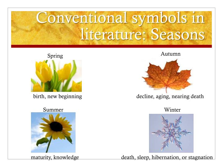 Conventional symbols in literature: Seasons
