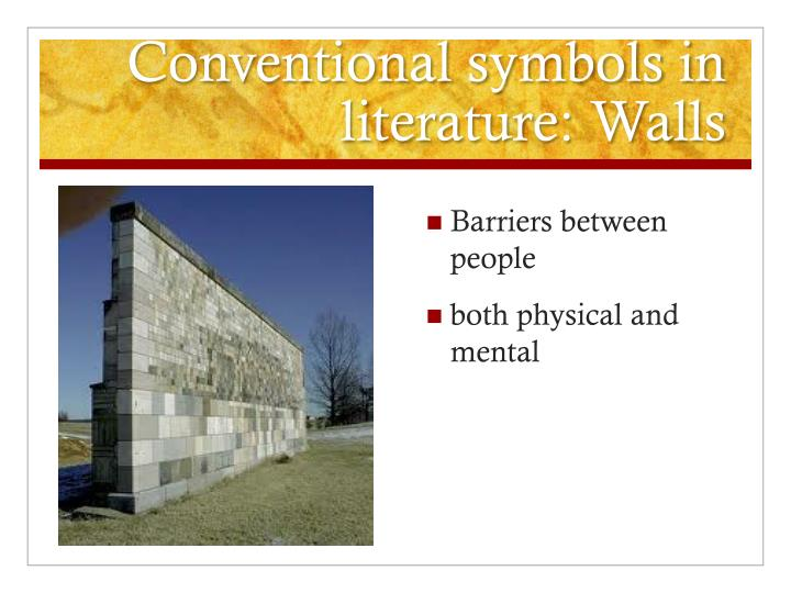 Conventional symbols in literature: Walls
