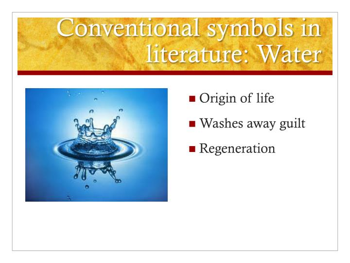 Conventional symbols in literature: Water