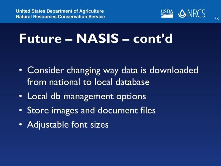 Future – NASIS – cont'd