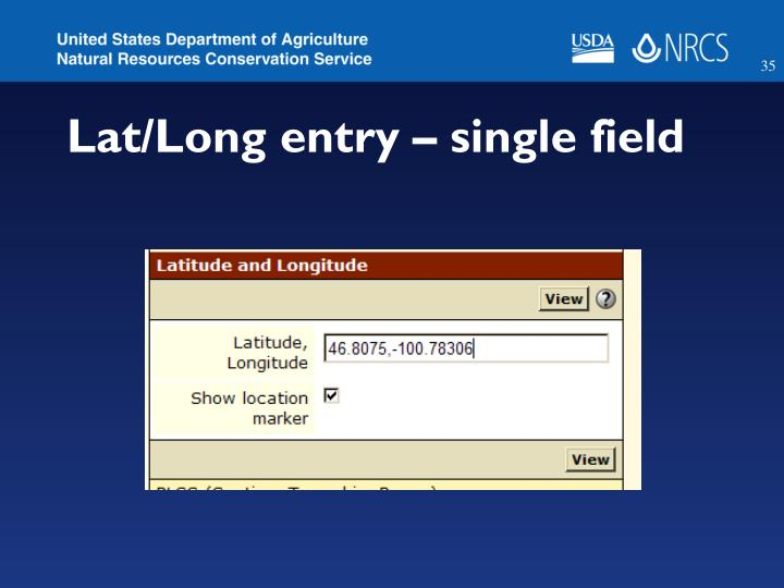 Lat/Long entry – single field