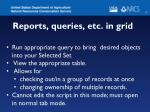 reports queries etc in grid