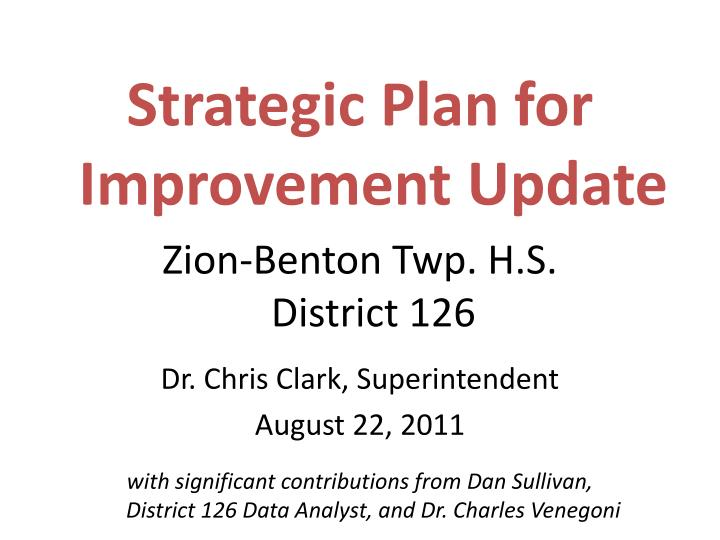 Strategic Plan for Improvement Update