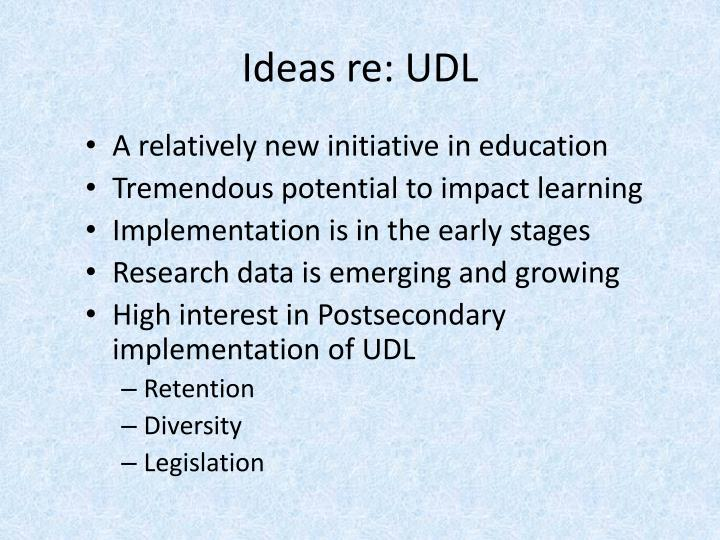 Ideas re: UDL