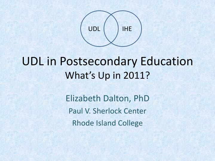 udl in postsecondary education what s up in 2011