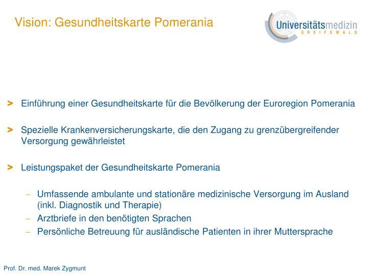 Vision: Gesundheitskarte Pomerania