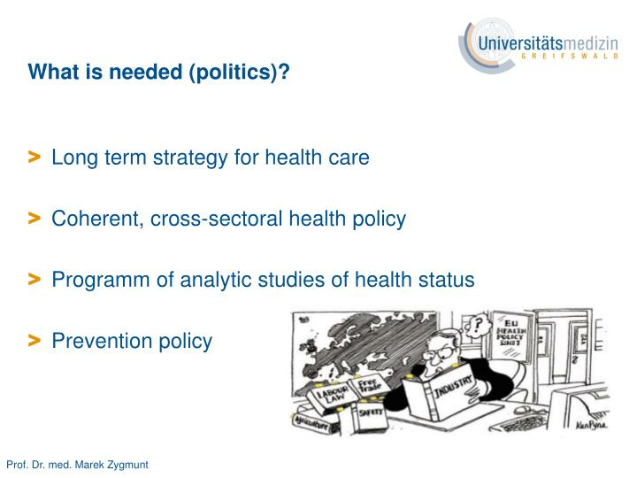What is needed (politics)?