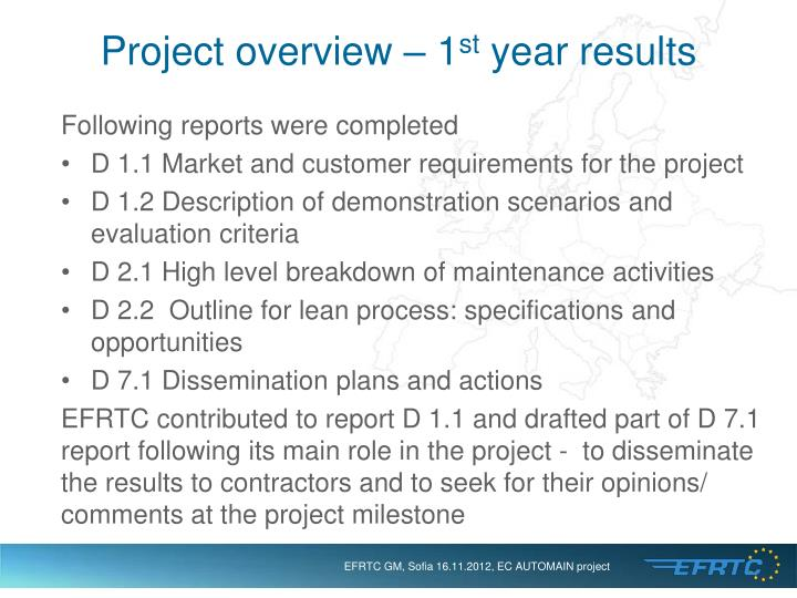 Project overview 1 st year results
