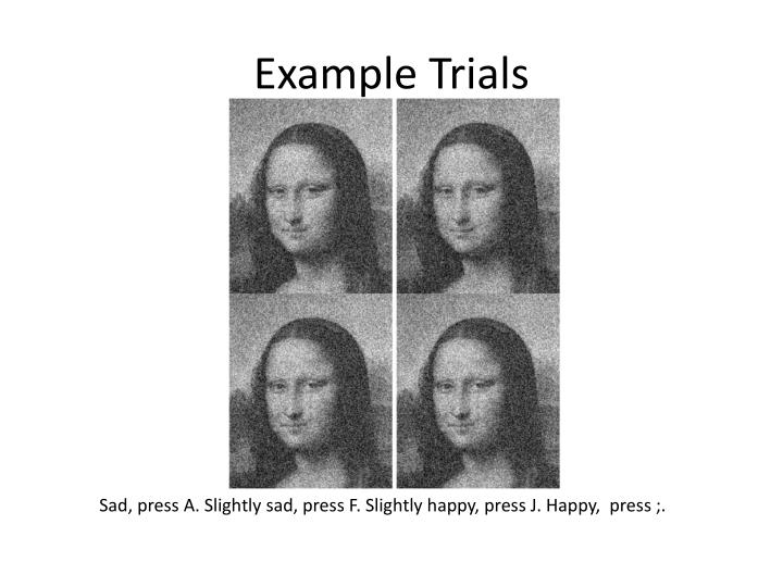 Example Trials