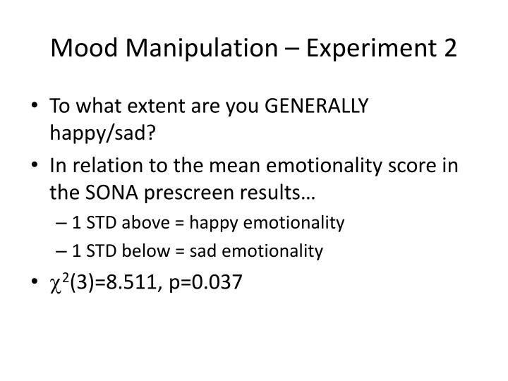 Mood Manipulation – Experiment 2