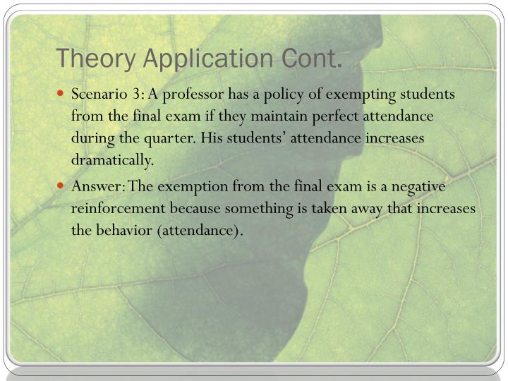 Theory Application Cont.
