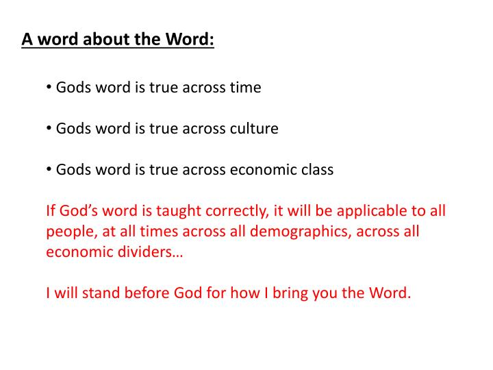 A word about the Word: