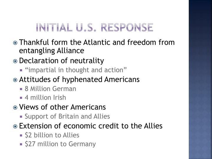 Initial U.S. response