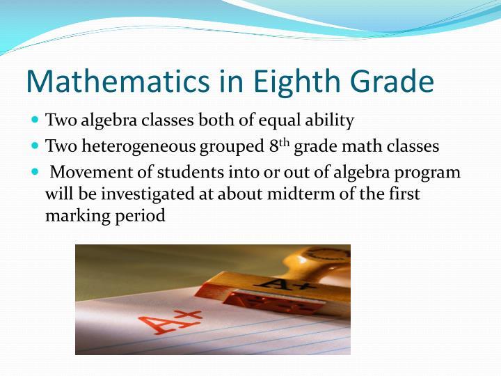 Mathematics in Eighth Grade