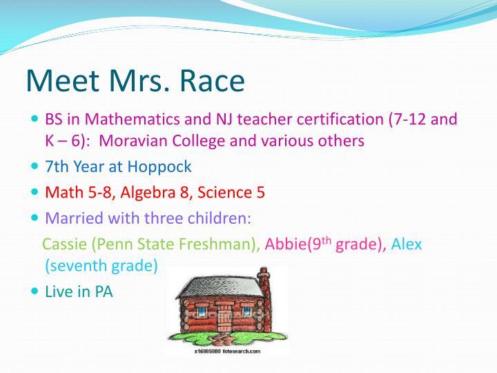 Meet Mrs. Race