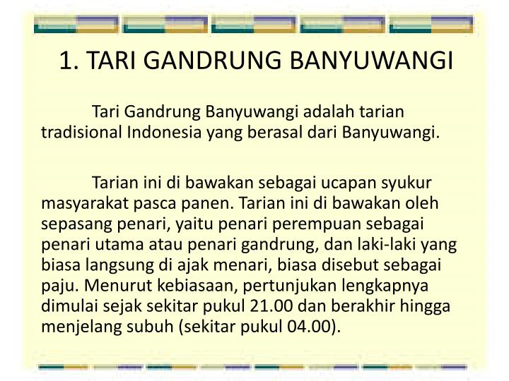 1. TARI GANDRUNG BANYUWANGI