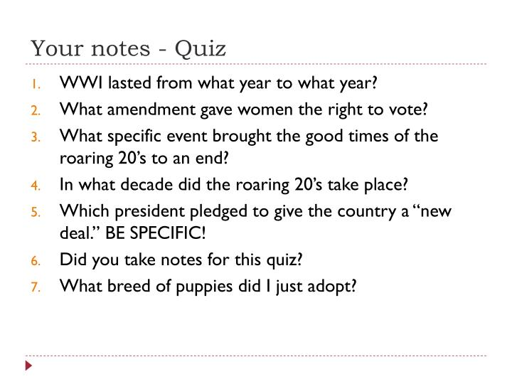 Your notes - Quiz