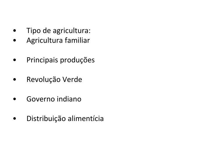 Tipo de agricultura: