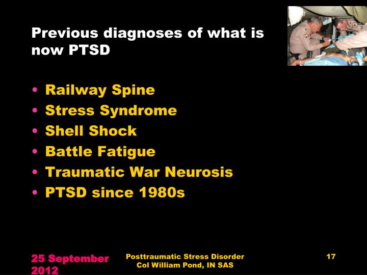 Previous diagnoses of what is now PTSD