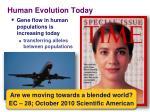 human evolution t oday