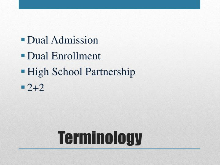 Dual Admission