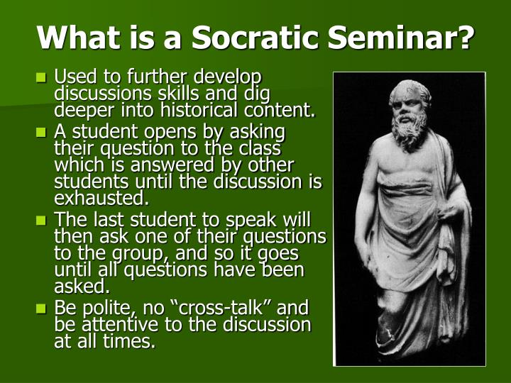 What is a Socratic Seminar?