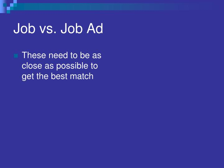 Job vs. Job Ad