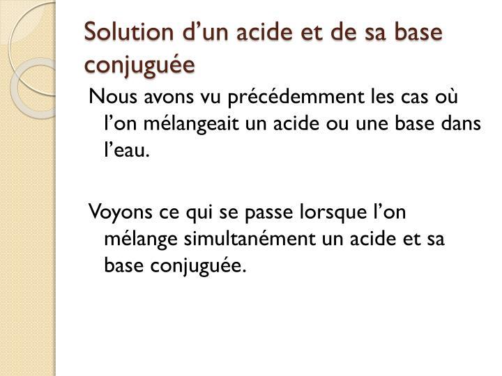 Solution d'un acide et de sa base conjuguée
