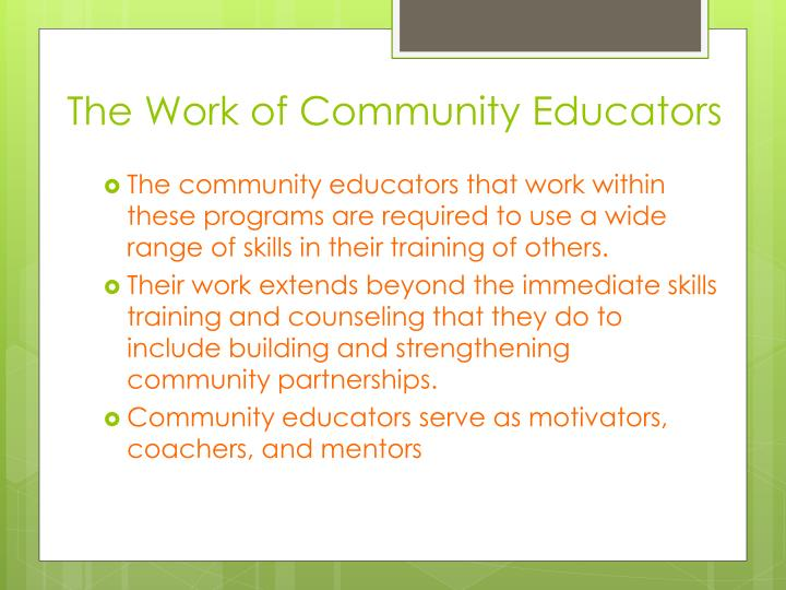 The Work of Community Educators
