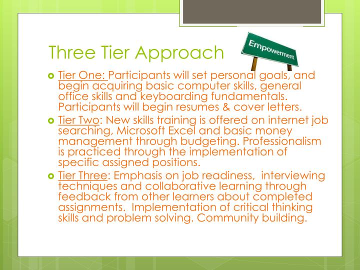 Three Tier Approach