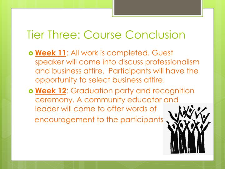 Tier Three: Course Conclusion