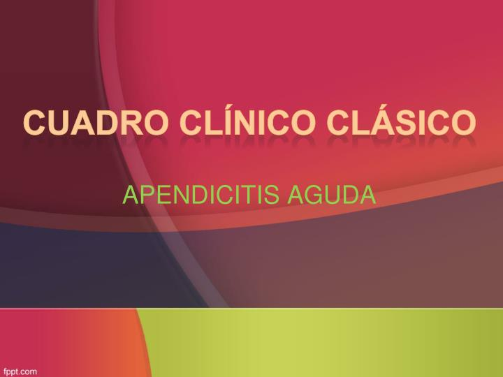 Cuadro clínico clásico