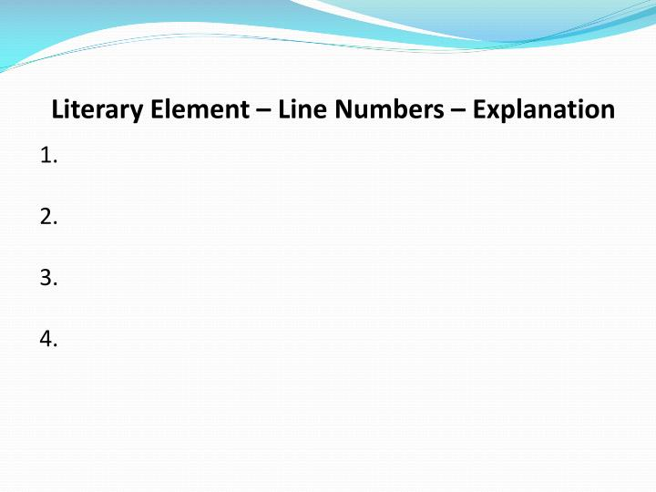 Literary Element – Line Numbers – Explanation