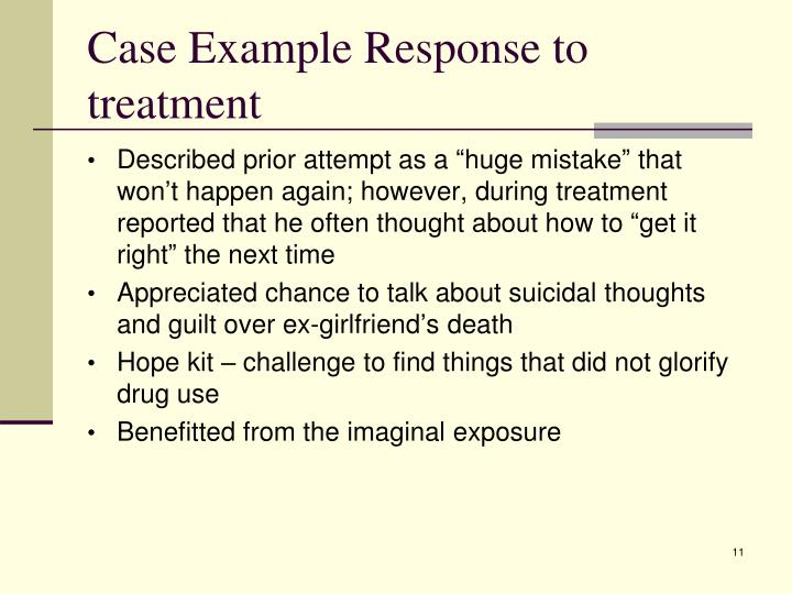 Case Example Response to treatment