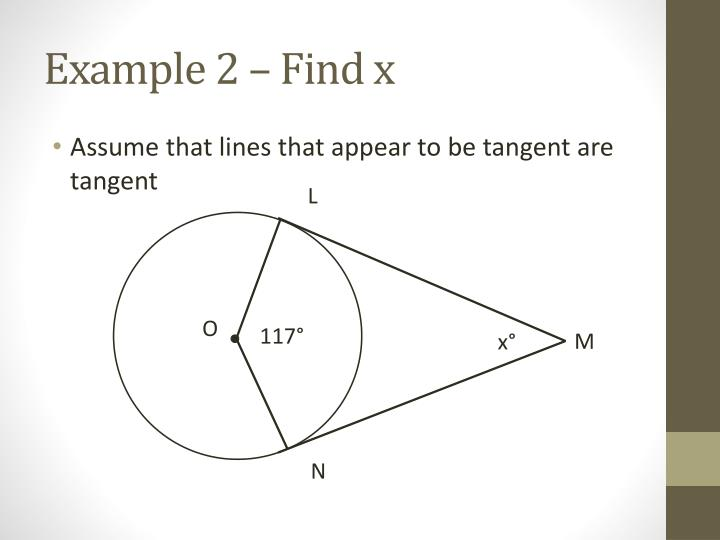 Example 2 – Find x