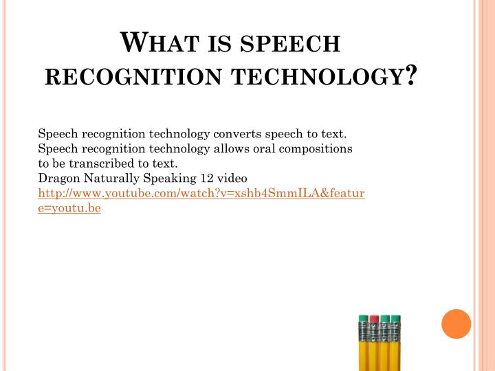 What is speech recognition technology