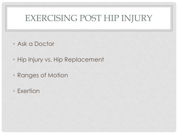 Exercising Post Hip Injury