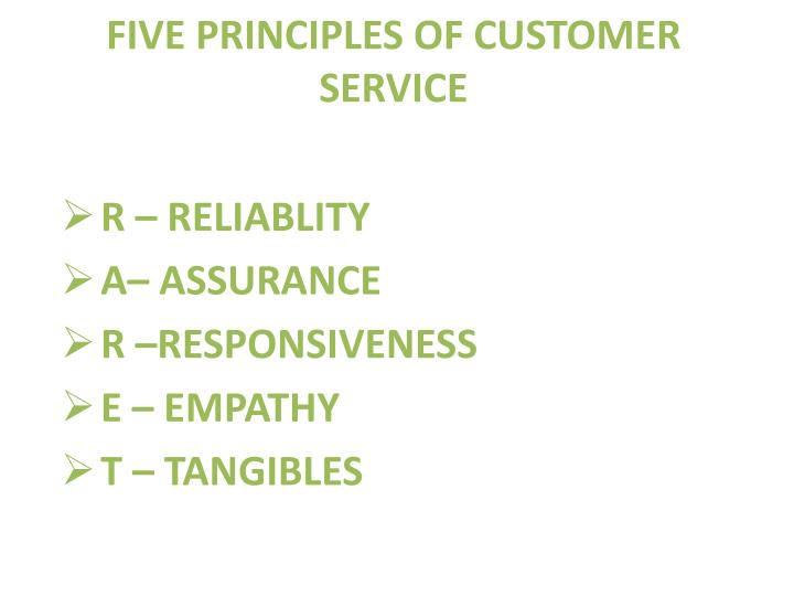 FIVE PRINCIPLES OF CUSTOMER SERVICE