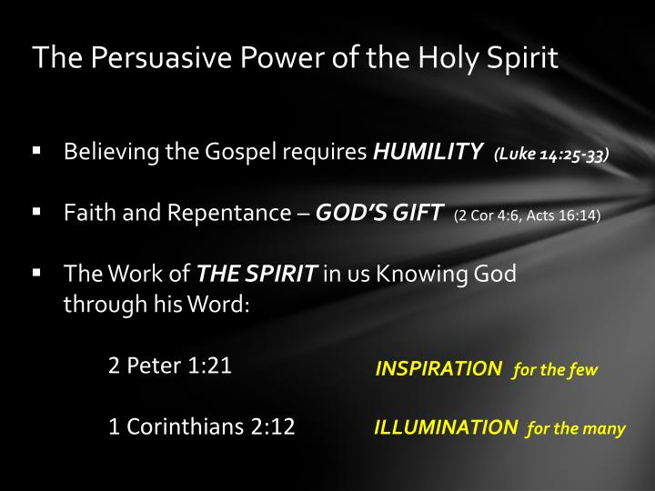 The Persuasive Power of the Holy Spirit